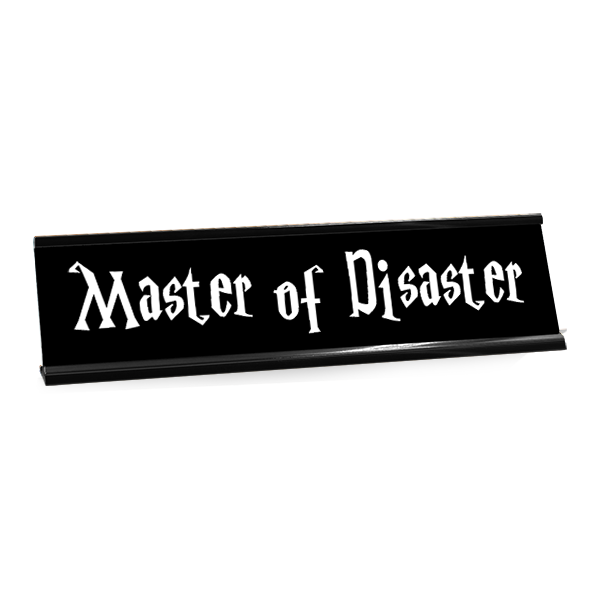 Master of Disaster Funny Name Plate