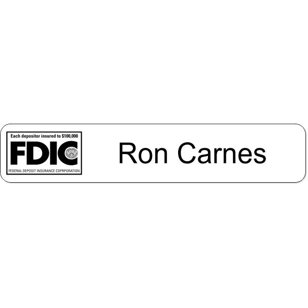 "FDIC Name Plate - 1.75"" x 9"""