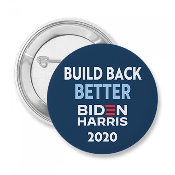 """""""Build Back Better"""" Biden & Harris 2020   Button"""