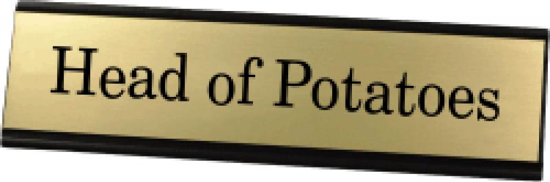 Head of Potatoes Funny Name Plate