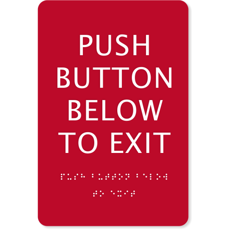 """ADA Braille Push Button Exit Sign 