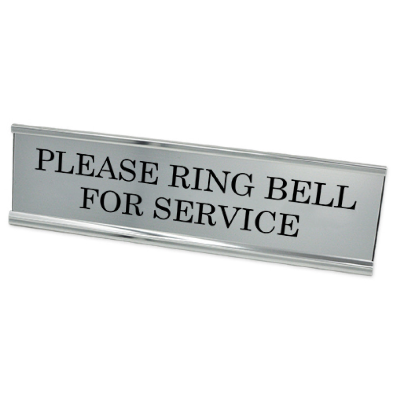 """Please Ring Bell for Service 2"""" x 8"""" Desk Plate"""