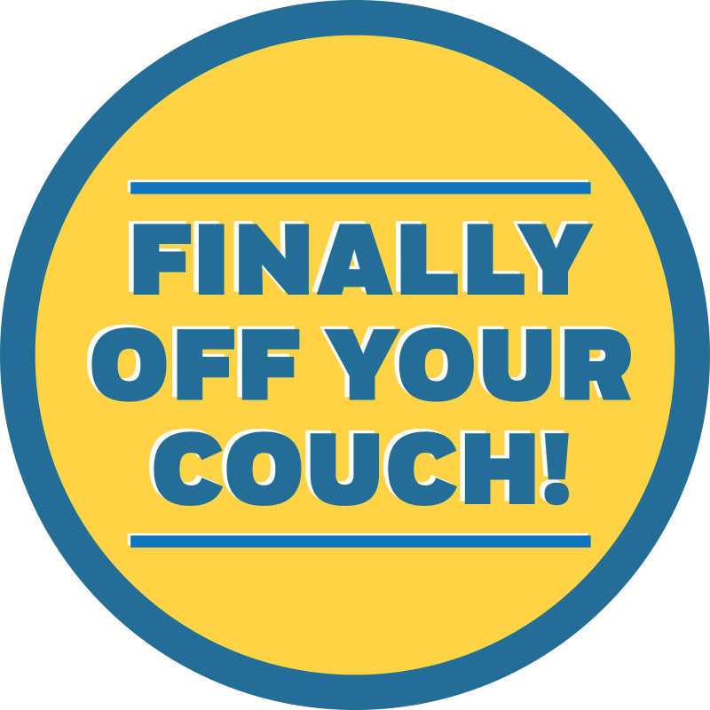 Finally Off Your Couch Business Reopening Floor Decal