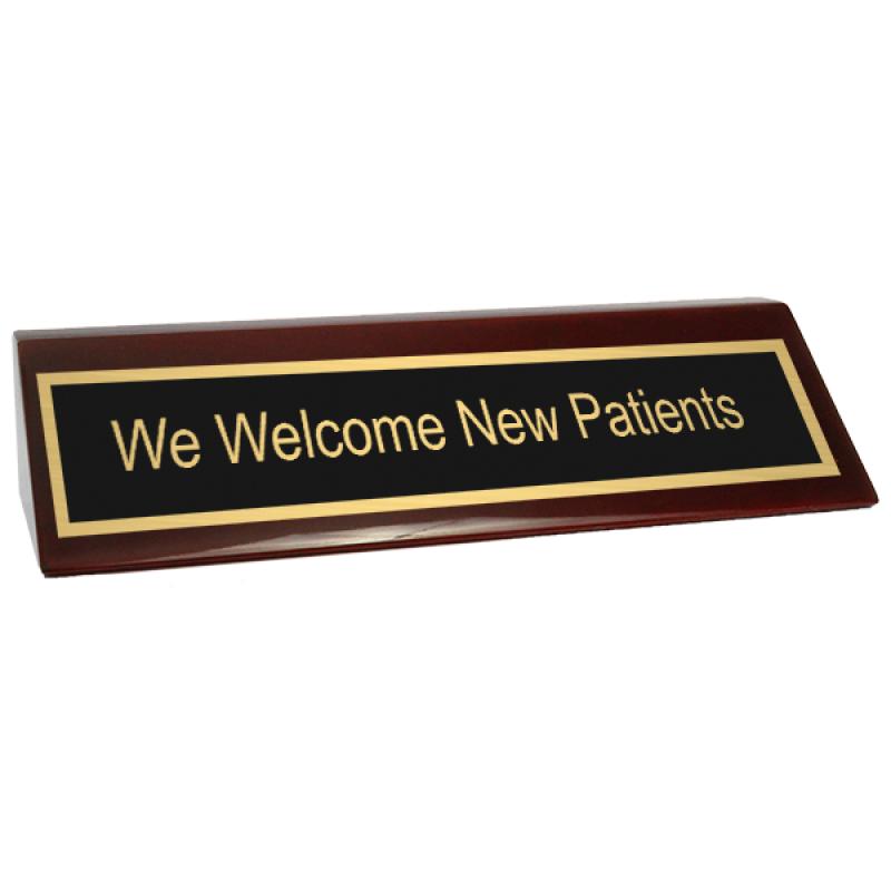 We Welcome New Patients Desk Block
